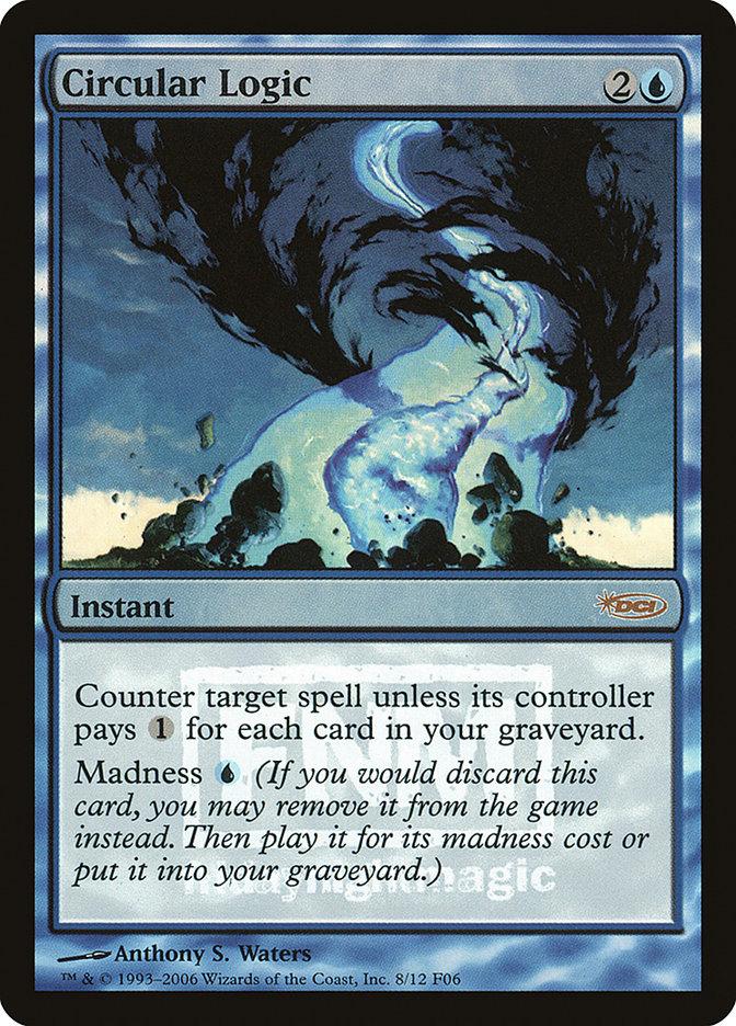 Carta Lógica Circular/Circular Logic de Magic the Gathering