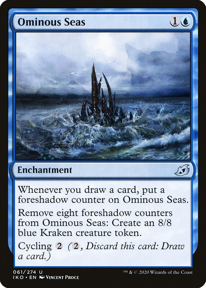 Carta Mares Ameaçadores/Ominous Seas de Magic the Gathering