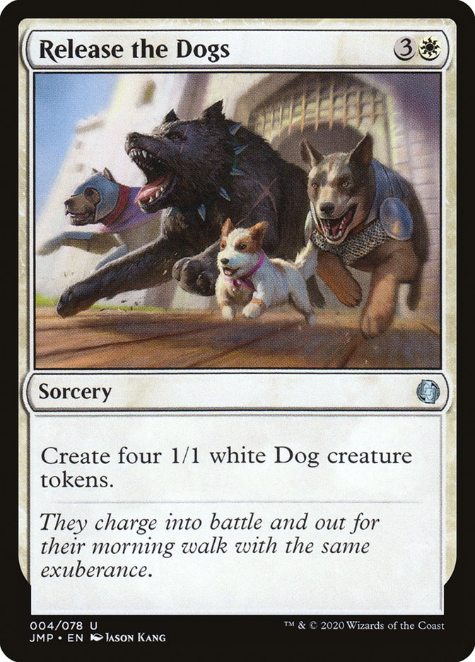 Carta Release the Dogs/Release the Dogs de Magic the Gathering