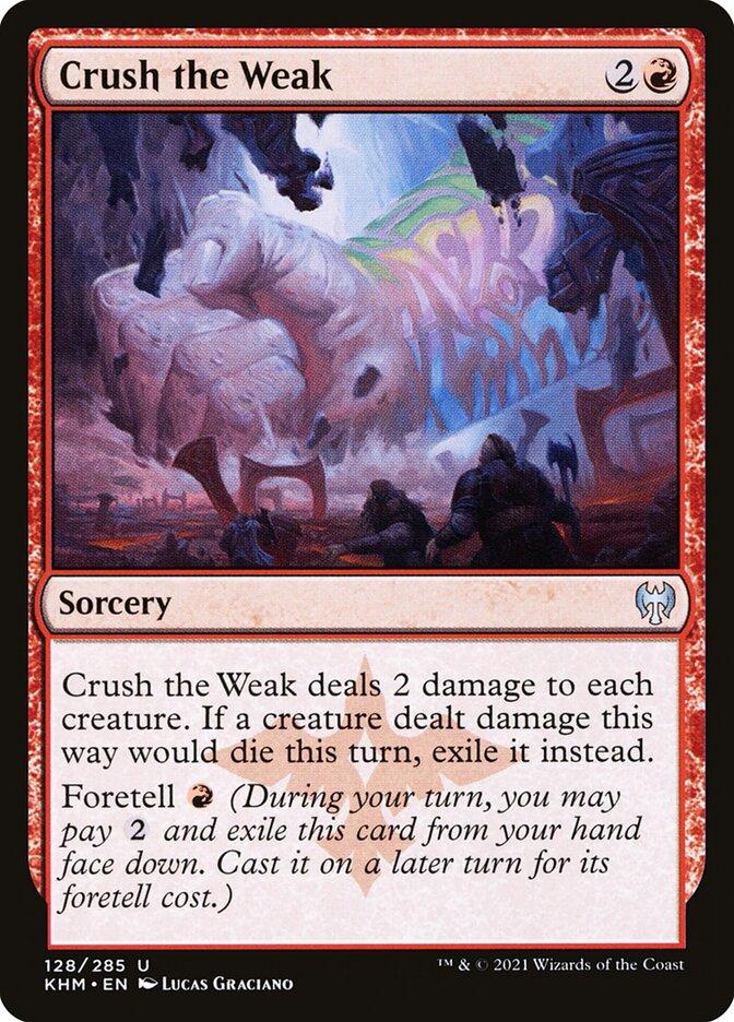 Carta /Crush the Weak de Magic the Gathering